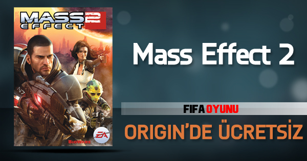 Mass Effect 2 origin ücretsiz
